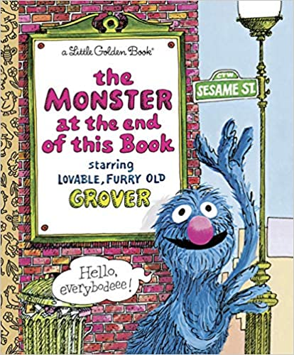StoryWalk® August 2021 - The Monster at the End of This Book by Jon Stone
